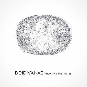 "Capa do álbum ""Próximos Distantes"", da banda Doidivanas"